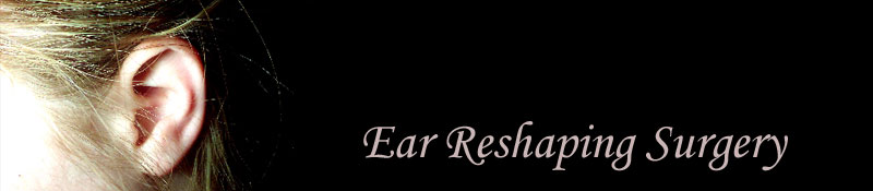 Ear reshaping or otoplasty