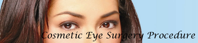All about Cosmetic Eye Surgery