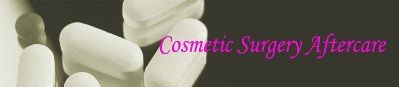 Cosmetic Surgery Aftercare